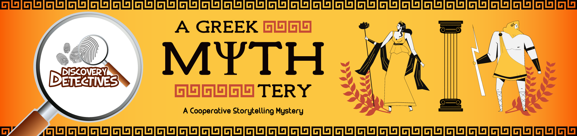 Discovery Detectives: A Greek Mythtery